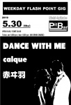 DANCE WITH ME, Akai-Hane, Calque