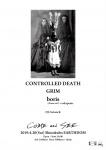 CONTROLLED DEATH, GRIM, boris + rokapenis, satosick