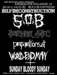 SxOxB, Butcher ABC, Self Deconstruction, WORLD END MAN, Preparationset, Sunday Bloody Sunday