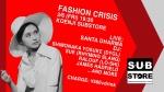 FASHION CRISIS: Santa Dharma, DJs Shimonaka Yosuke (DYGL), Sue (Rhyming Slang), Ralouf (Lo-shi), James Hadfield