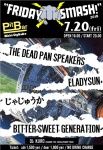 THE DEAD PAN SPEAKERS, BITTER SWEET GENERATION, ELADYSUN, JAJOUKA