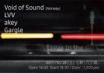 Void Of Sound, akey, LVV, Gargle