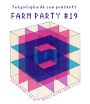 FARM PARTY 19: YOU GOT A RADIO, Super Ganbari Goal Keepers, Tropical Death, more