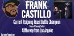 Tokyo Roast Battle IV: Rise of Champions featuring World Champ Frank Castillo