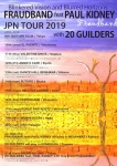 Fraudband + Paul Kidney + Masami Kawaguchi & Doronco, 20 GUILDERS, ANTENA IN YOU2, Sekishoku 102 Go