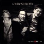 Yuichiro Aratake (pf) + Daiki Mishima (bass) + Tamaya Honda (ds)