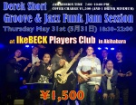 Derek Short Groove Jazz Funk and Fusion Jam Session