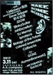 T. Mikawa + Darklaw, Dave Skipper, Naoki Nomoto, JDOW, $tinky Guitar, Jah Excretion, DJ Memai, more