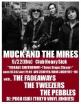 THE FADEAWAYS, MUCK AND THE MIRES (US), THE TWEEZERS, THE PEBBLES