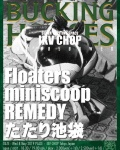 FLOATERS, miniscoop, REMEDY, たたり池袋 (TATARI IKEBUKURO)