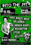 THREE MINUTE MOVIE, BALLADMEN, ROCKBOTTOM, LITTERS, MELLViNS, THE BROKEN HEARTS, BLACK MAMBAS (LA)