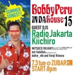 Bobby Peru IN DA house 15: DJs RADIO JAKARTA, KIICHIRO, more