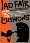 Jad Fair with Lumberob (USA), Cushions (USA), Manami Kakudo, Aki Tsuyuko
