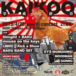 Shing02 x BAKU, BAKU BAND SET, mouse on the keys, LIBRO. Kick a Show, EYE (Boredoms), Moodman, Gonno