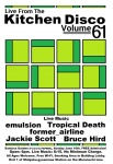 Tropical Death, emulsion, former_airline, Jackie Scott, Bruce Hird