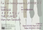 La Musica 3: SUKISHA, The Years, Otaka Kenji, Hum Hum Sandwich