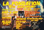 LA FONDATION 6th Anniversary Special Edition: HIRO-A-KEY, THECREOS, MC GLEN EFFECT, KUTFASTER, more