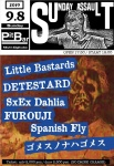 Little Bastards, DETESTARD, SxEx Dahlia, FUROUJI, Spanish Fly, GOMES NO NA WA GOMES