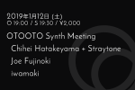 OTOOTO Synth Meeting: Chihei Hatakeyama + Straytone, Joe Fujinoki, iwamaki