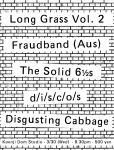 Fraudband (Aus), d/i/s/c/o/s, The Solid 6½s, Disgusting Cabbage
