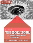 The Holy Soul (AUS), Pinkprick Punishment, Dusteaters