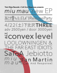 miu mau, convex level, LOOLOWNINGEN & THE FAR EAST IDIOTS, SaToA, Jebiotto