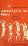 Mystery Meat Vol. 49: All Bangers, No Mash