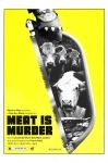 Mystery Meat Vol. 55: Meat Is Murder