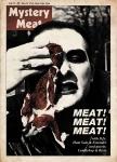 Mystery Meat Vol. 71: Meat Meat Meat