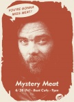 Mystery Meat Vol. 72: You're Gonna Miss Meat