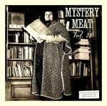 Mystery Meat Vol. 78: Lard Times