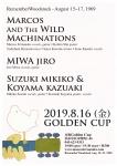 Marcos & The Wild Machinations, Miwa Jiro, Suzuki/Koyama