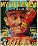 Mystery Meat ~3rd Bangerversary~