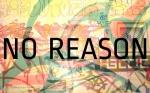 NO REASON (various DJ set)