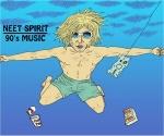 NEET SPIRIT 90s MUSIC NIGHT: KOJI TAMURA & His few friends, THE WILD BUNCH, DJs, more