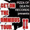PIZZA OF DEATH RECORDS presents GET ON THE OMNIBUS TOUR II