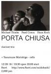 PORTA CHIUSA (Hans Koch, Michael Thieke, Paed Conca) + Yasumune Morishige