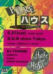 PURE HOUSE: Djs Tomomi, Makoto, Cogolo, House Violence