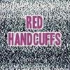 Red Handcuffs (L'eclipse Nue + Les Belles Noiseuses, (((AMNESIa-cHANNEL))), more
