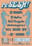reSESH!: RHYDA, DJs AyAm, Evil Penguin, nomoneyman, TeT3, 1SLICE, 置石, KIOSCO (Pop-up Store)