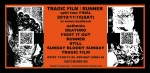 TRAGIC FILM, RUNNER, DEATHRO, STILL, FIGHT IT OUT, Sunday Bloody Sunday, asthenia