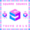 Square Sounds Tokyo Day 1