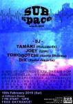 SUBspace Vol. 01: DJs Tamaki (Hakuakids), Joey (USA), Tomogotchi (Santa Dharma), DIX (Radio Jakarta)