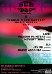 MODERN PAINTERS (USA), I+EVERYTHING (USA), DJs JAY SU (Taiwan), RADIO JAKARTA (Indonesia)