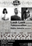SUBspace Vol. 13: Lash Lash (Aus), Takurocoffee (Jpn), Radio Jakarta (Ind)