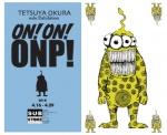 TETSUYA OKURA Exhibition closing party