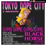 TOKYO DOPE CITY X AVALANCHE: Dot Kai, J the Protagonist, KISADORI, Cheshire,Jaymars x NastyYellow, DJ Double EL