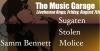The Music Garage Vol. 4 w/Sugaten, Samm Bennett, Stolen, Molice
