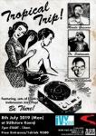 Tropical Trip: DJs Mondo Gascaro, Dr.Satomata & Baba Masamichi