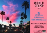 World CITY POP vol. 05: DJs JAY POP (USA), MST-VRN (Japan), Radio Jakarta (Indonesia)